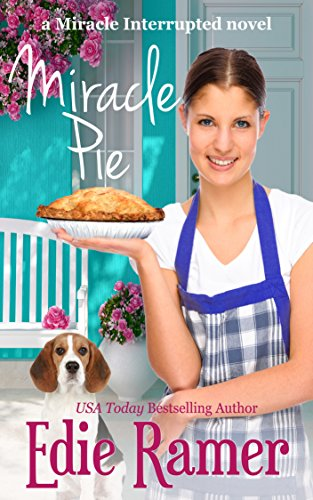 Book: Miracle Pie (Miracle Interrupted) by Edie Ramer
