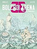Bolchoi arena - Tome 02