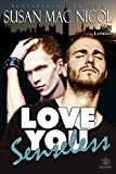 Love You Senseless (Men of London Book 1) (English Edition)