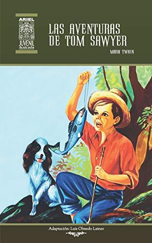Las aventuras de Tom Sawyer: Ilustrado: 59 (Ariel Juvenil Ilustrada)