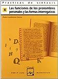 Prácticas de sintaxis 4. Funciones de los pronombres personales y formas interrogativas (Cuadernos ESO) - 9788421820919