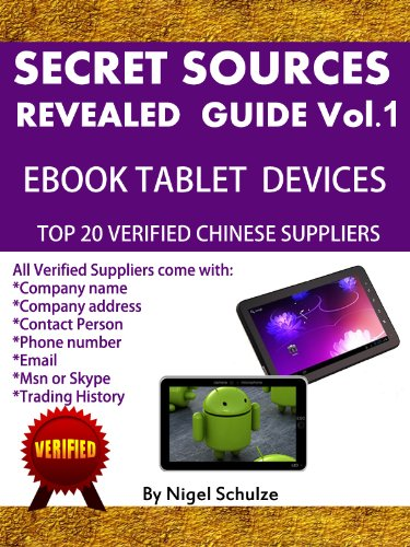 Secret Sources Revealed Volume 1 (eBook Reader & Tablet Suppliers) (English Edition)