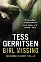 Girl Missing by Tess Gerritsen(1905-07-01)