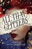 All That Glitters (Enchantée, 1)