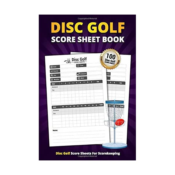 Disc Golf Score Sheet Book: 100 Score Sheets For Scorekeeping | Personal Disc Golf...