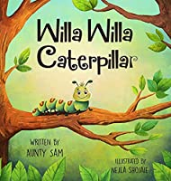 Willa Willa Caterpillar