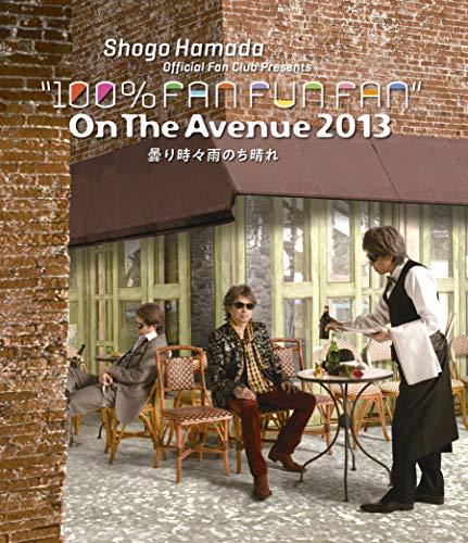 ON THE AVENUE 2013「曇り時々雨のち晴れ」(通常盤) (Blu-ray) (特典なし)