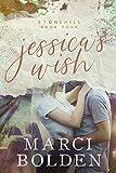 Jessica's Wish (Stonehill Series Book 4)