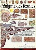L' Enigme des fossiles
