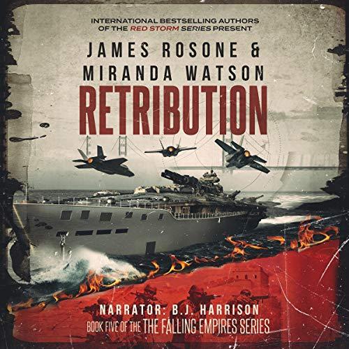 Retribution: The Falling Empires Series, Book 5