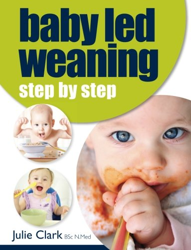 BABY LED WEANING STEP BY STEP 2ND EDの詳細を見る