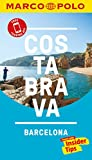 Costa Brava Marco Polo Pocket Travel Guide - with pull out map (Marco Polo Guide)