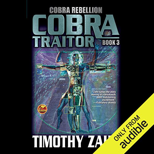 Cobra Traitor     Cobra Rebellion, Book 3              De :                                                                                                                                 Timothy Zahn                               Lu par :                                                                                                                                 Stefan Rudnicki                      Durée : 14 h et 9 min     Pas de notations     Global 0,0