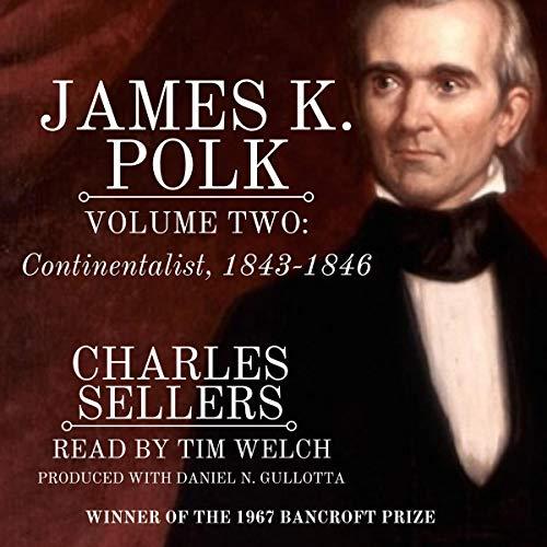 James K. Polk, Volume II: Continentalist cover art