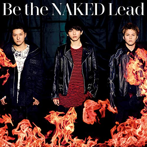 [Single]Be the NAKED – Lead[FLAC + MP3]
