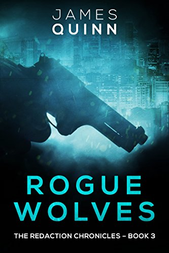 Rogue Wolves: A Cold War Espionage Thriller (The Redaction Chronicles Book 3) (English Edition)
