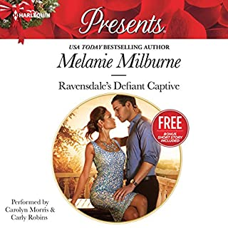 Ravensdale's Defiant Captive     w/ Bonus Book: Christmas at the Chatsfield              By:                                                                                                                                 Melanie Milburne                               Narrated by:                                                                                                                                 Carolyn Morris,                                                                                        Carly Robins                      Length: 6 hrs and 45 mins     1 rating     Overall 5.0