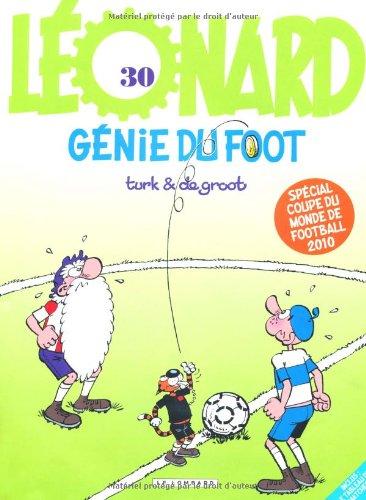 Léonard, Tome 30 : Génie du foot : Spécial coupe du monde de football 2010