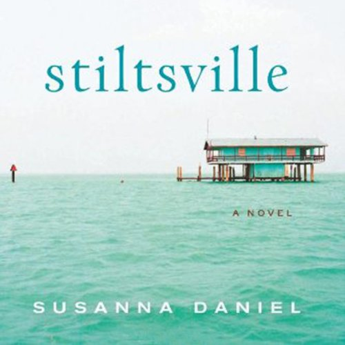 Stiltsville audiobook cover art