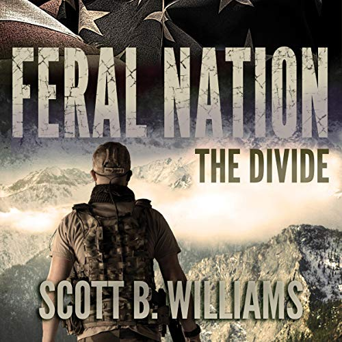Feral Nation: The Divide Audiobook By Scott B. Williams cover art