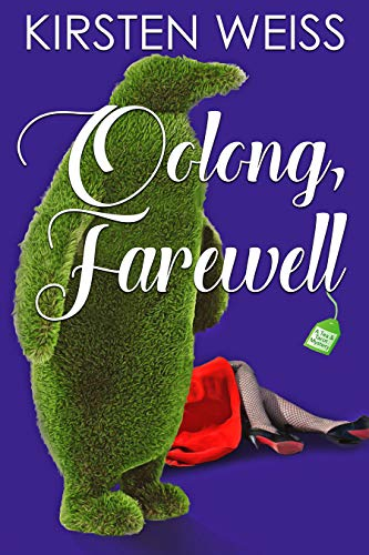 Oolong, Farewell: A Tea and Tarot Cozy Mystery by [Kirsten Weiss]