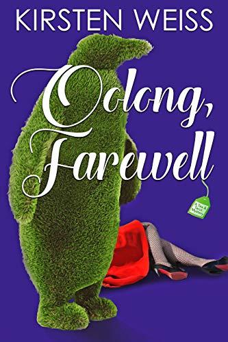 Oolong, Farewell: A Tea and Tarot Cozy Mystery