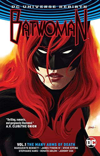 Batwoman Vol. 1 The Many Arms Of Death (Rebirth) (Dc Comics Batwoman Vol 1)