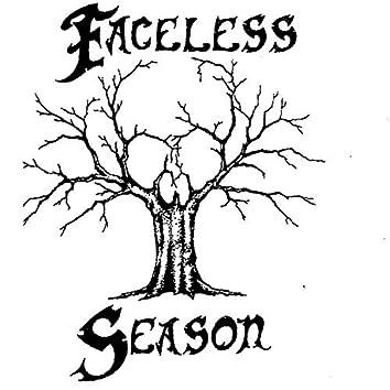Faceless Season