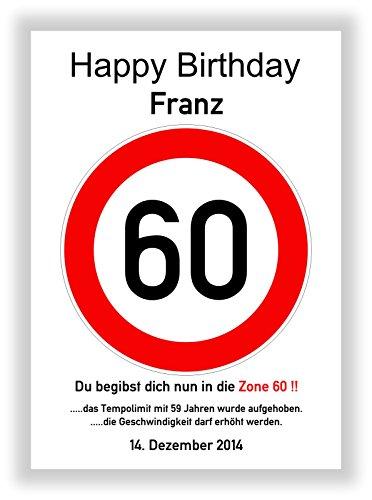 Verkehrszeichen 60 Geburtstag - Verkehrsschild - Hinweisschild - Geschenkidee zum 60 Geburtstag - Kunstdruck Schild - Bild - persönliches Geschenk mit Name und Datum - Geburtstagsschild - Straßenschild