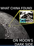 What China Discovered on Moon's Dark Side