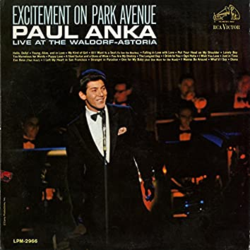 Excitement on Park Avenue, Live at the Waldorf-Astoria
