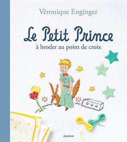 Le Petit Prince à broder au point de croix (DE FIL EN AIGUILLE)