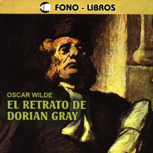 El Retrato de Dorian Gray [The Portrait of Dorian Gray] audiobook cover art