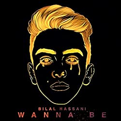 Télécharger le single Wanna Be de Bilal Hassani
