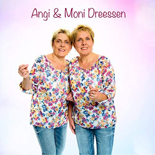 Angi & Moni Dreessen