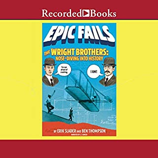 The Wright Brothers (Epic Fails, Book 1) audiobook cover art