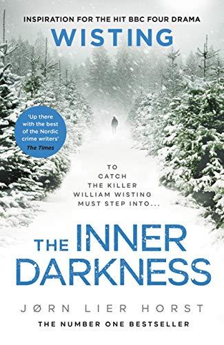 The Inner Darkness (The Cold Case Quartet) by [Jørn Lier Horst, Anne Bruce]