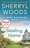 Stealing Home (A Sweet Magnolias Novel, 0)