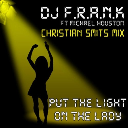 Put the Light on the Lady (Christian Smits Mix)
