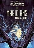 Magicians Alice's Story SC (The Magicians)