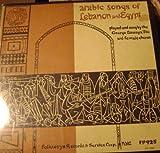 Arabic Songs Of Lebanon & Egypt, (1956) 10' LP
