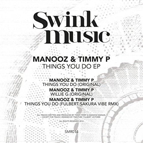 ManooZ, Timmy P & Fulbert