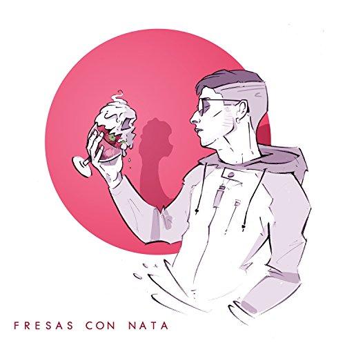 Fresas con nata [Explicit]
