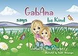 GabAna Says Be Kind (English Edition)