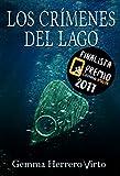Los crímenes del lago: Finalista del Premio Literario de Amazon...