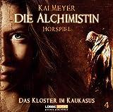Kai Meyer: Die Alchimistin - Das Kloster im Kaukasus