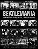 Image of Beatlemania: Four Photographers on the Fab Four