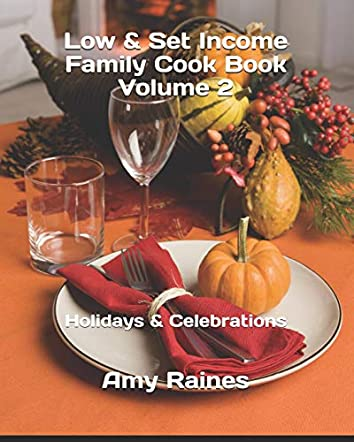 Low & Set Income Family Cook Book Volume 2
