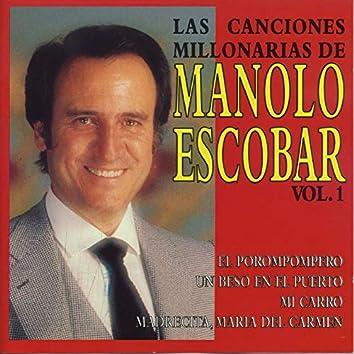 Las Canciones Millonarias de Manolo Escobar,  Vol. 1