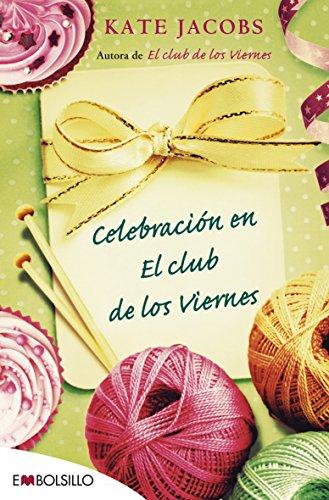 Celebración en el club de los viernes (EMBOLSILLO)